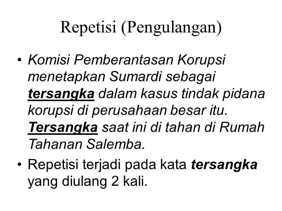 Repetisi (Pengulangan)