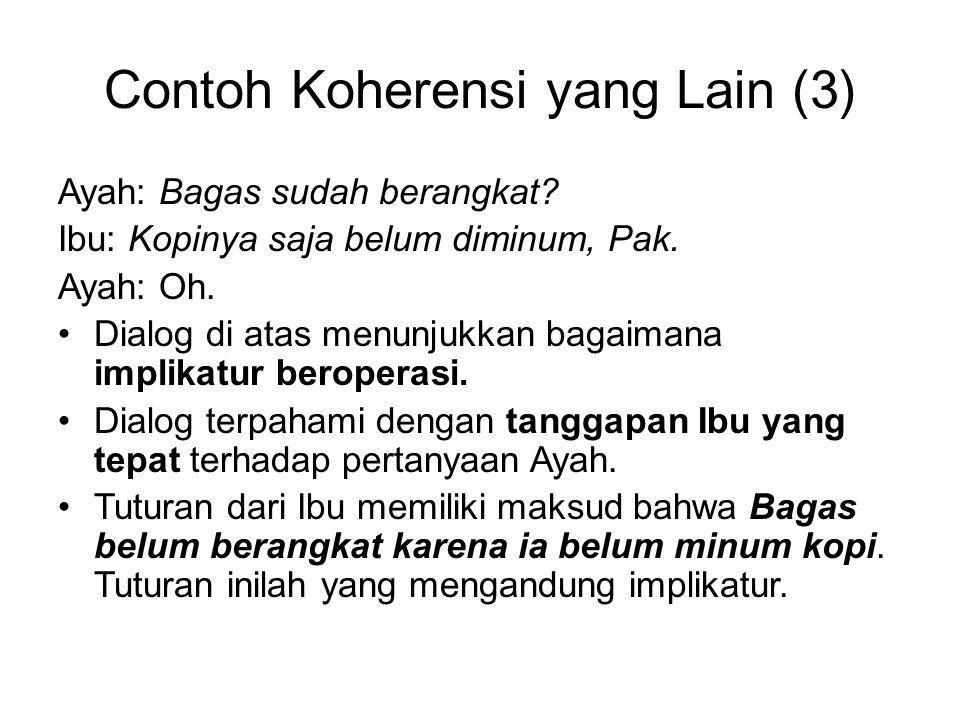 Contoh Koherensi yang Lain (3)