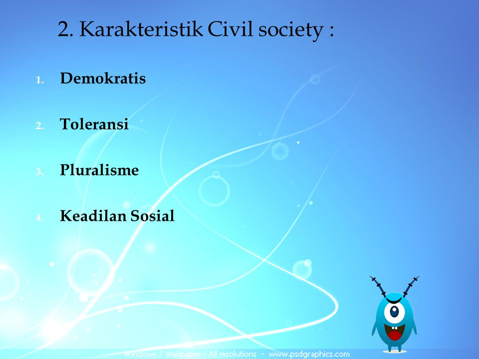 2. Karakteristik Civil society :