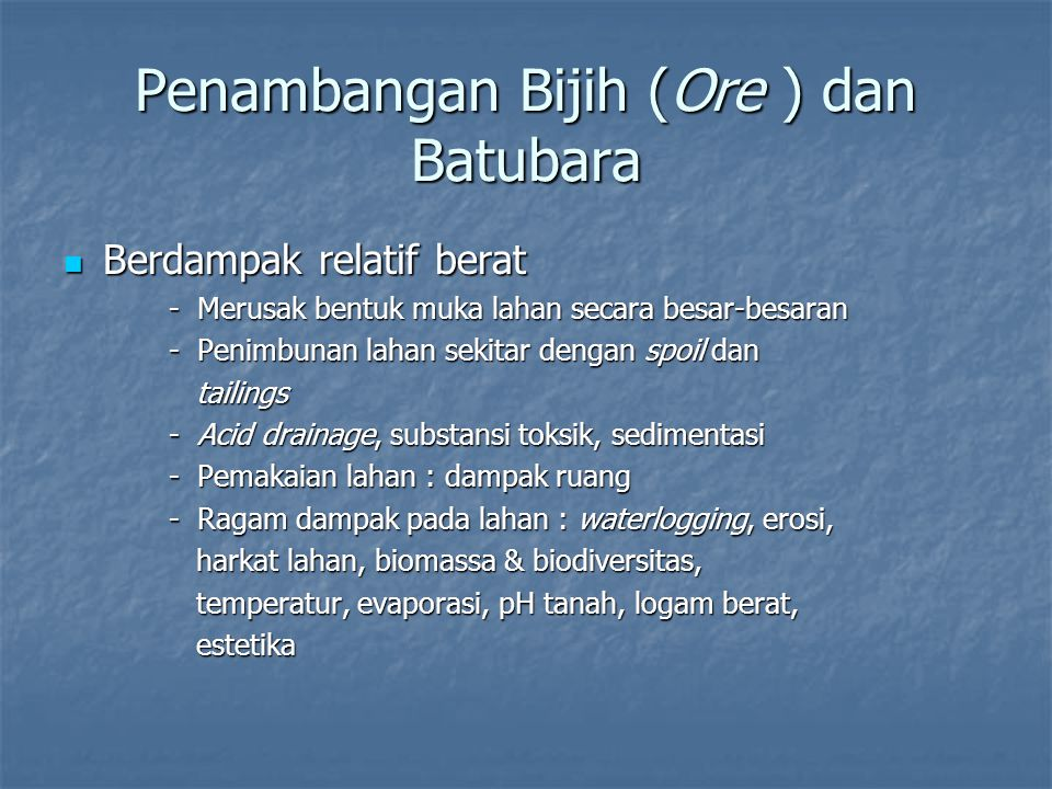 Penambangan Bijih (Ore ) dan Batubara