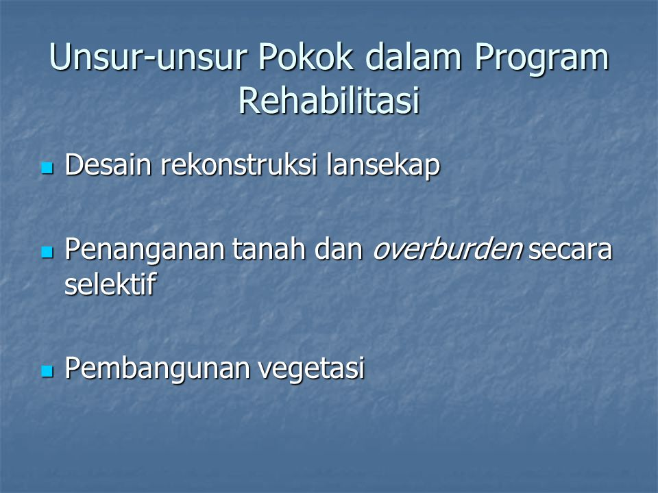 Unsur-unsur Pokok dalam Program Rehabilitasi
