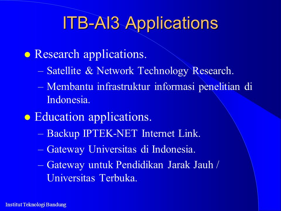 ITB-AI3 Applications Research applications. Education applications.