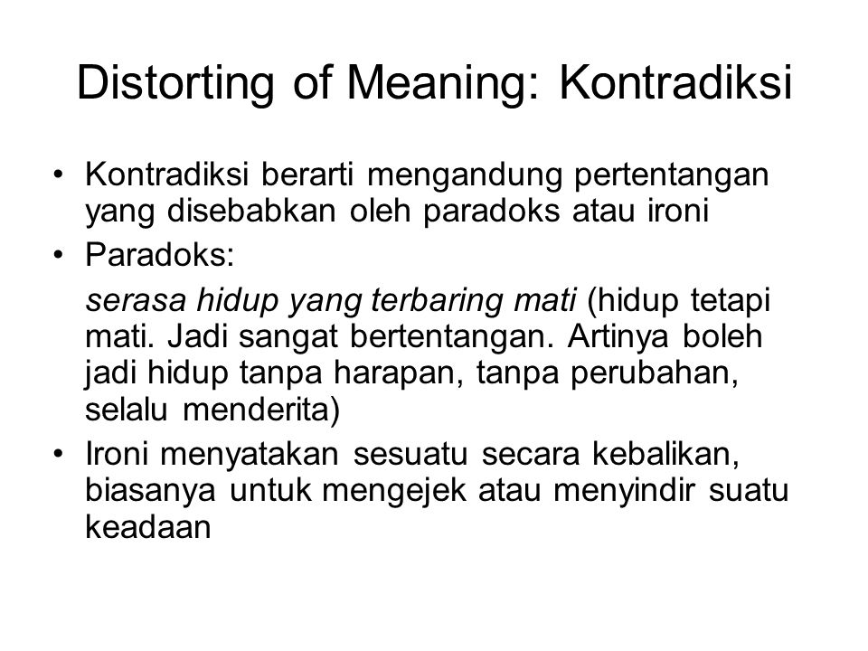 Distorting of Meaning: Kontradiksi