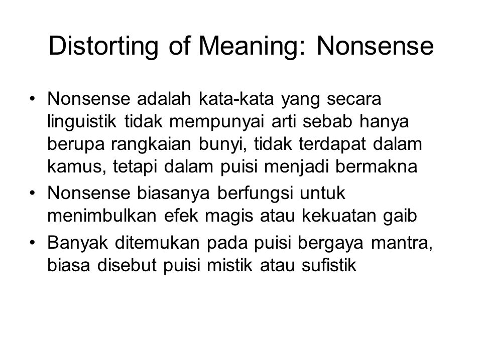 Distorting of Meaning: Nonsense