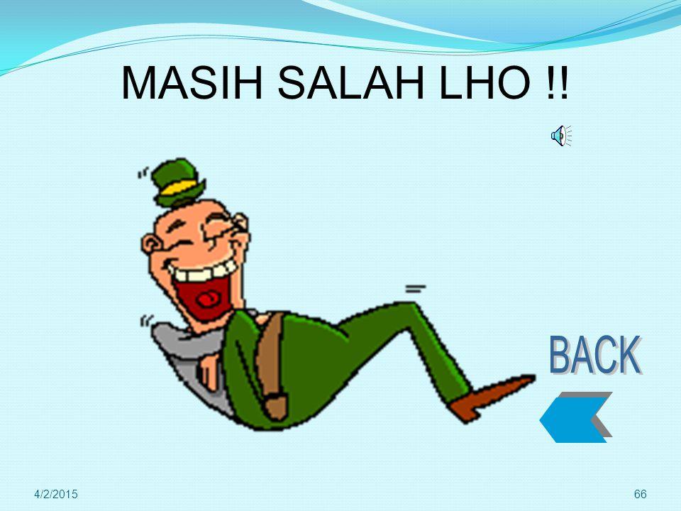 MASIH SALAH LHO !! BACK 4/9/2017