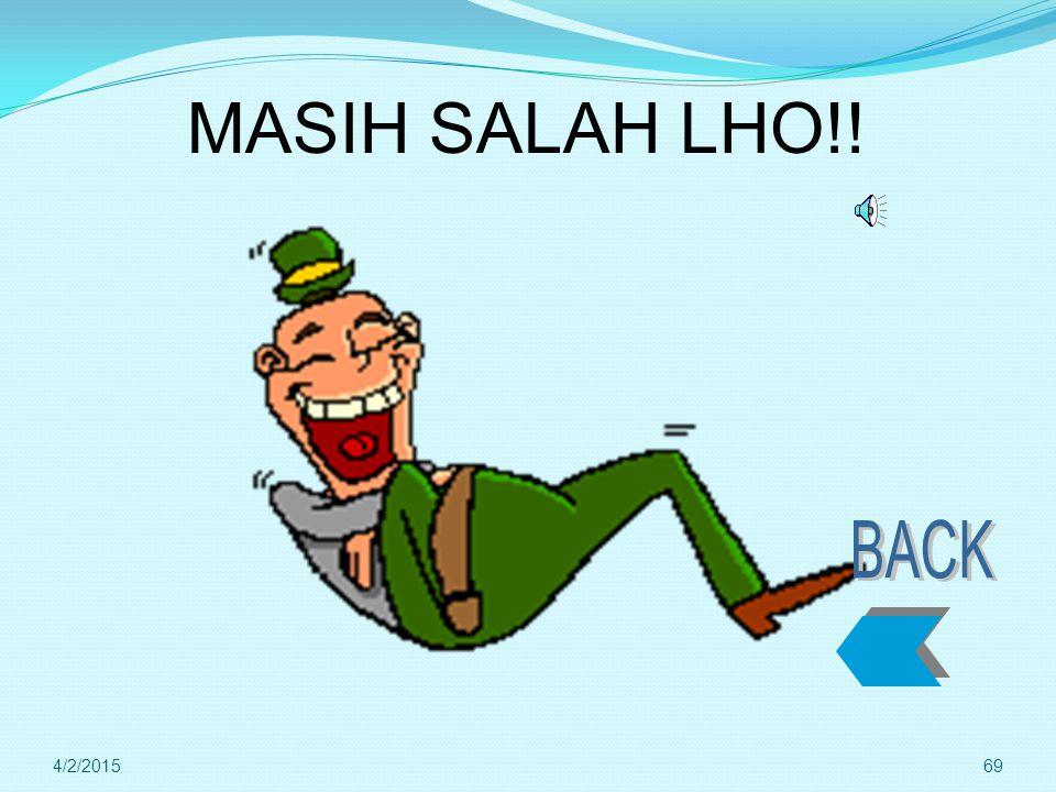 MASIH SALAH LHO!! BACK 4/9/2017