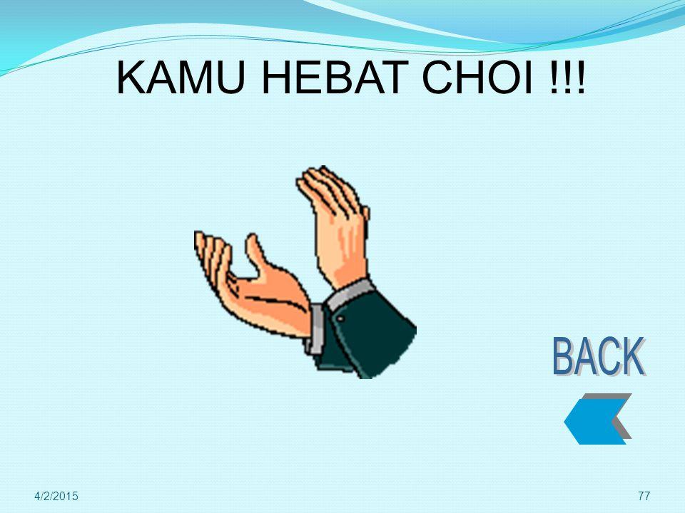 KAMU HEBAT CHOI !!! BACK 4/9/2017