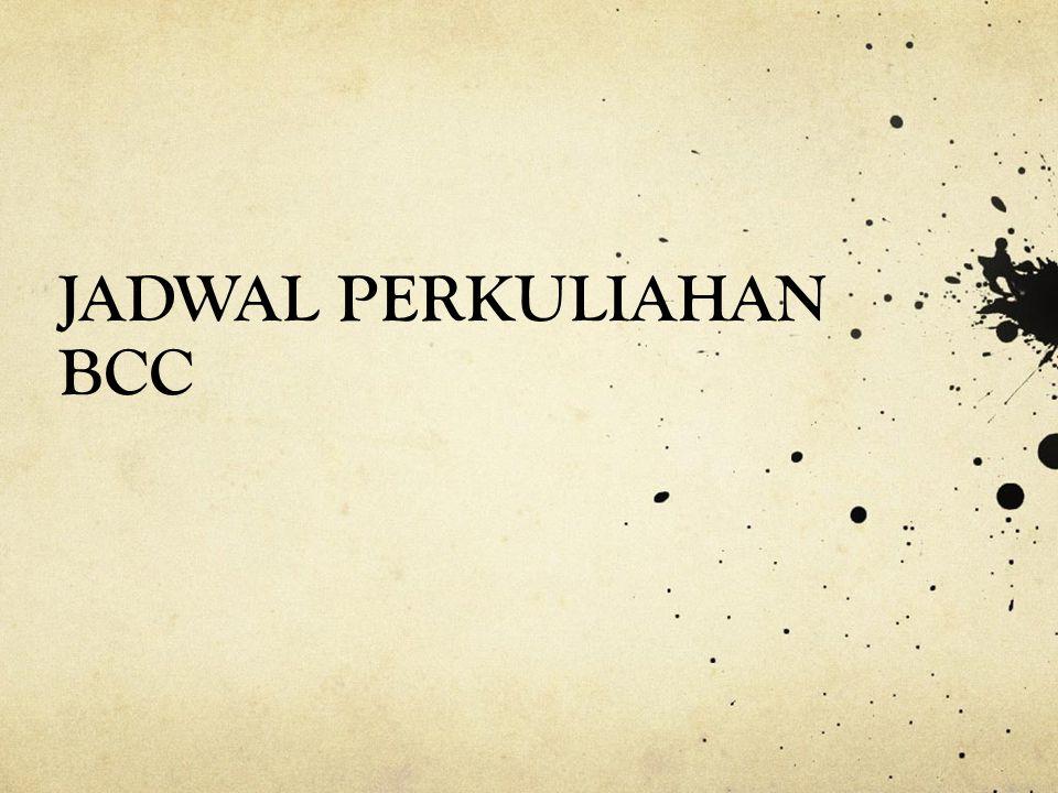 JADWAL PERKULIAHAN BCC