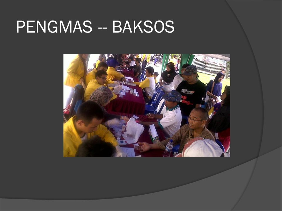 PENGMAS -- BAKSOS