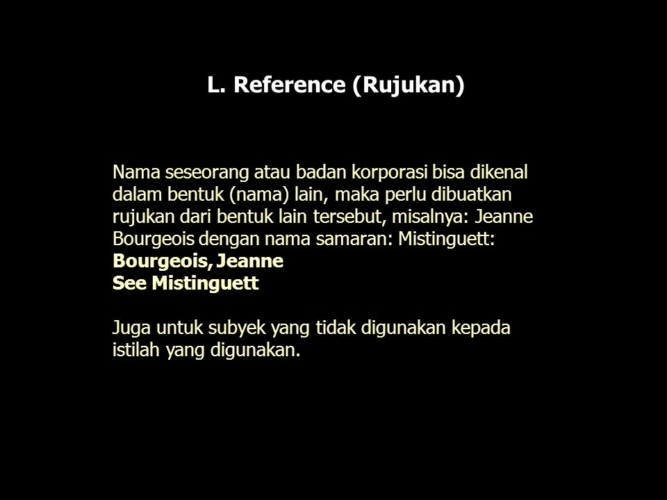 L. Reference (Rujukan)