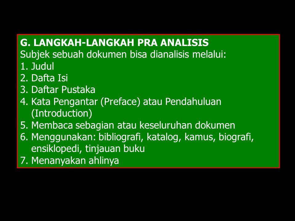 G. LANGKAH-LANGKAH PRA ANALISIS