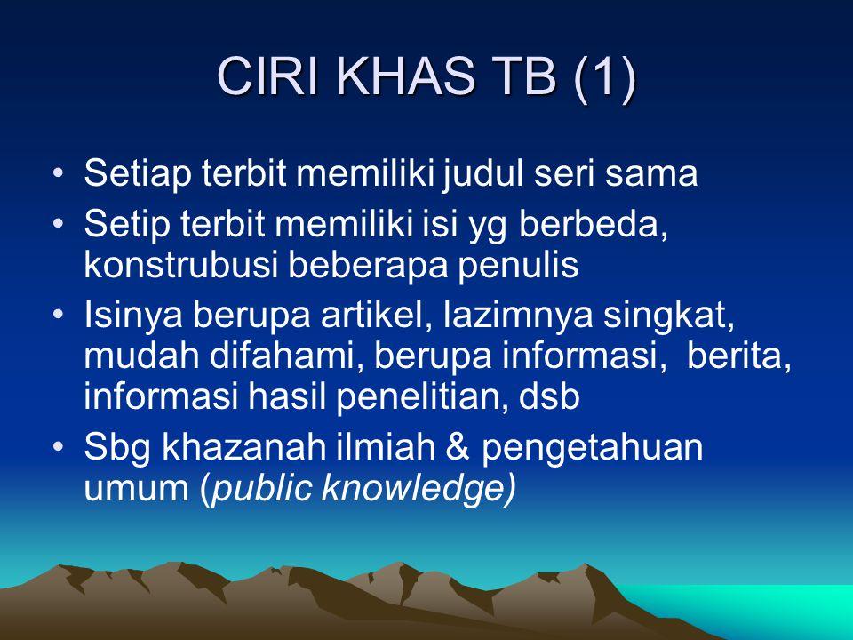 CIRI KHAS TB (1) Setiap terbit memiliki judul seri sama