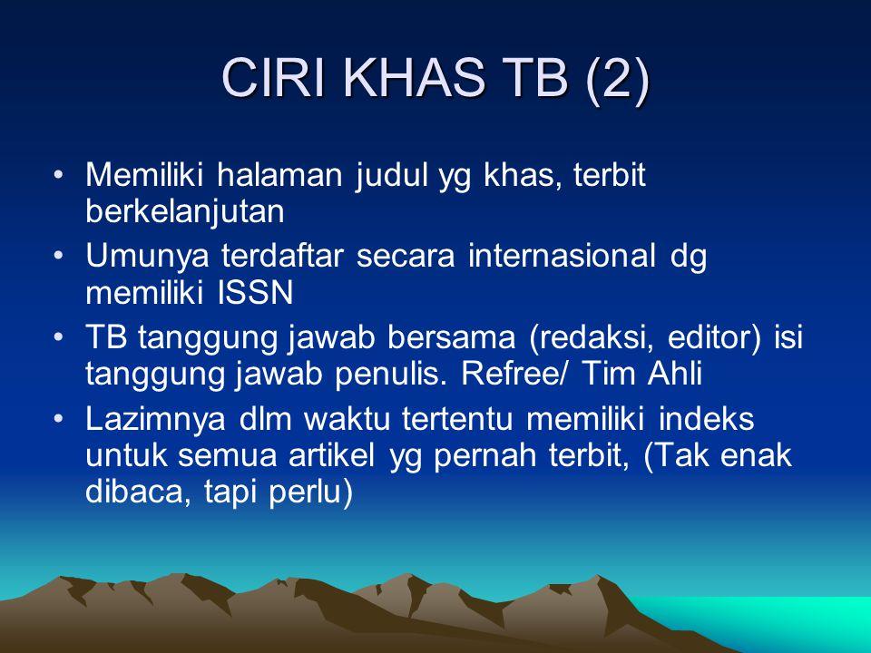 CIRI KHAS TB (2) Memiliki halaman judul yg khas, terbit berkelanjutan
