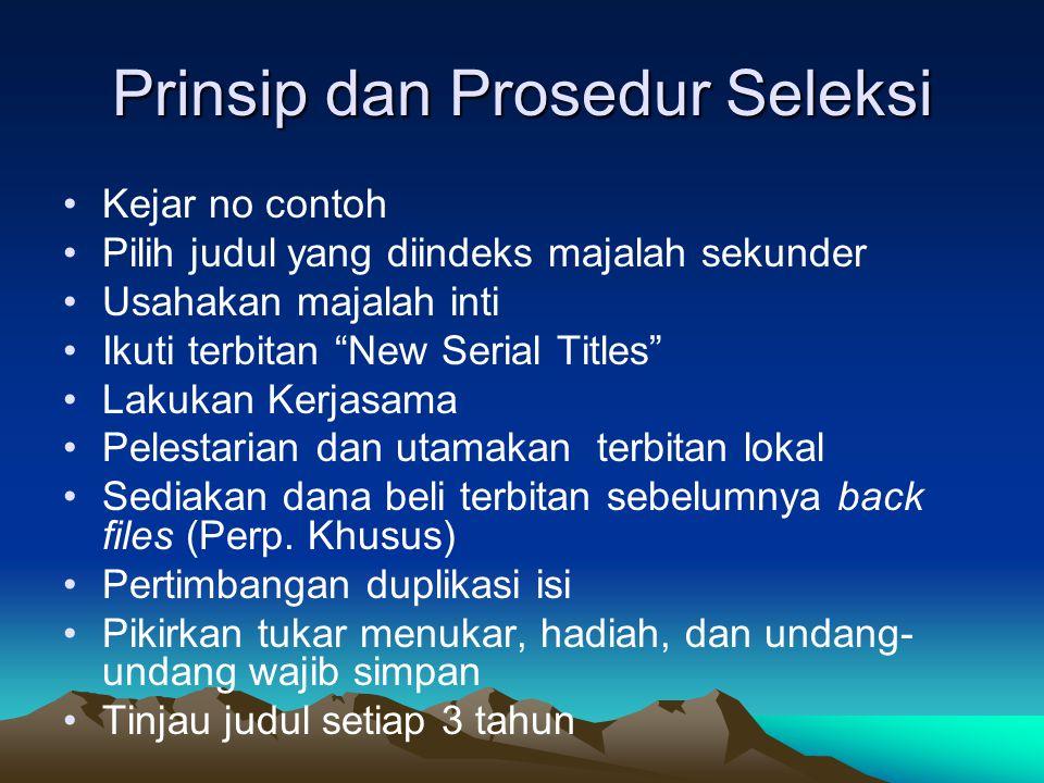 Prinsip dan Prosedur Seleksi