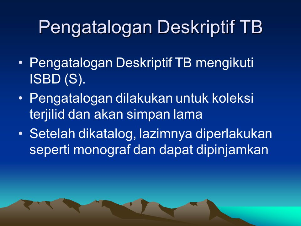 Pengatalogan Deskriptif TB