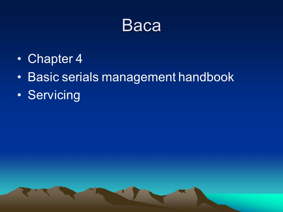 Baca Chapter 4 Basic serials management handbook Servicing