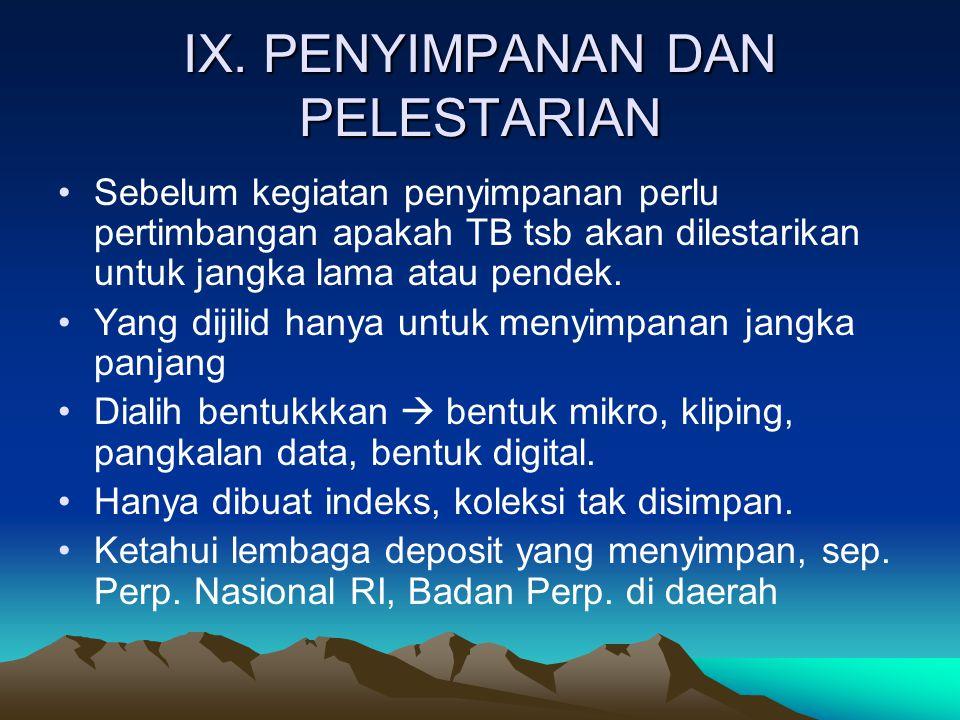 IX. PENYIMPANAN DAN PELESTARIAN