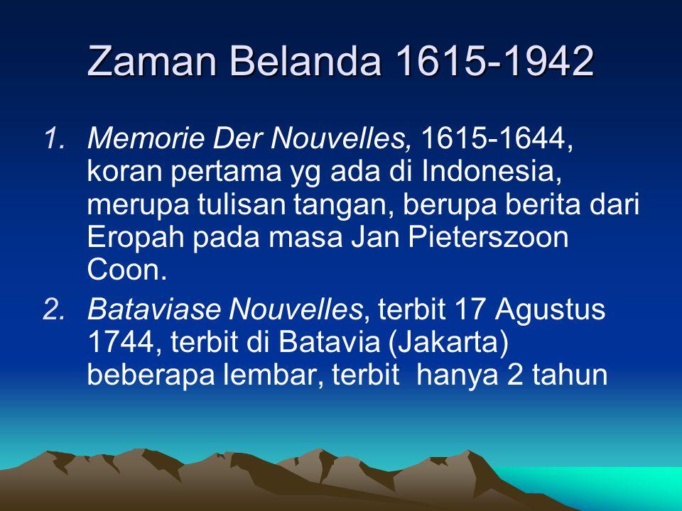 Zaman Belanda 1615-1942