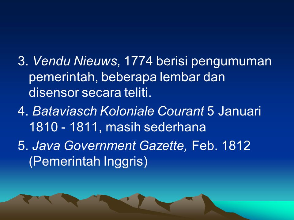 3. Vendu Nieuws, 1774 berisi pengumuman pemerintah, beberapa lembar dan disensor secara teliti.