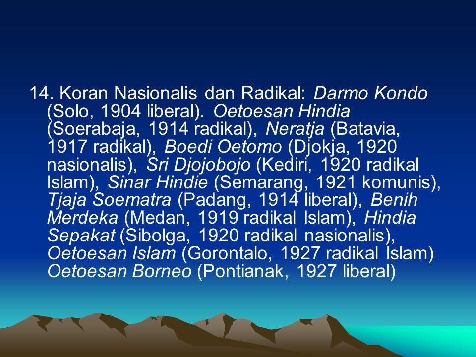 14. Koran Nasionalis dan Radikal: Darmo Kondo (Solo, 1904 liberal)
