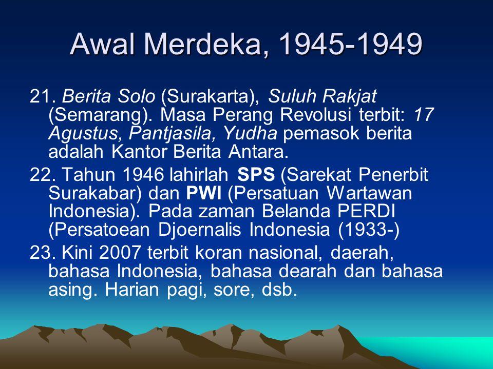 Awal Merdeka, 1945-1949