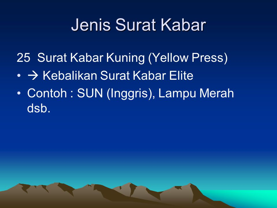 Jenis Surat Kabar 25 Surat Kabar Kuning (Yellow Press)