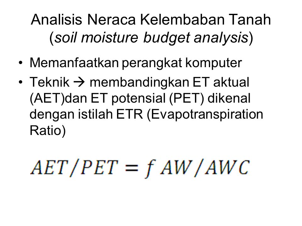 Analisis Neraca Kelembaban Tanah (soil moisture budget analysis)