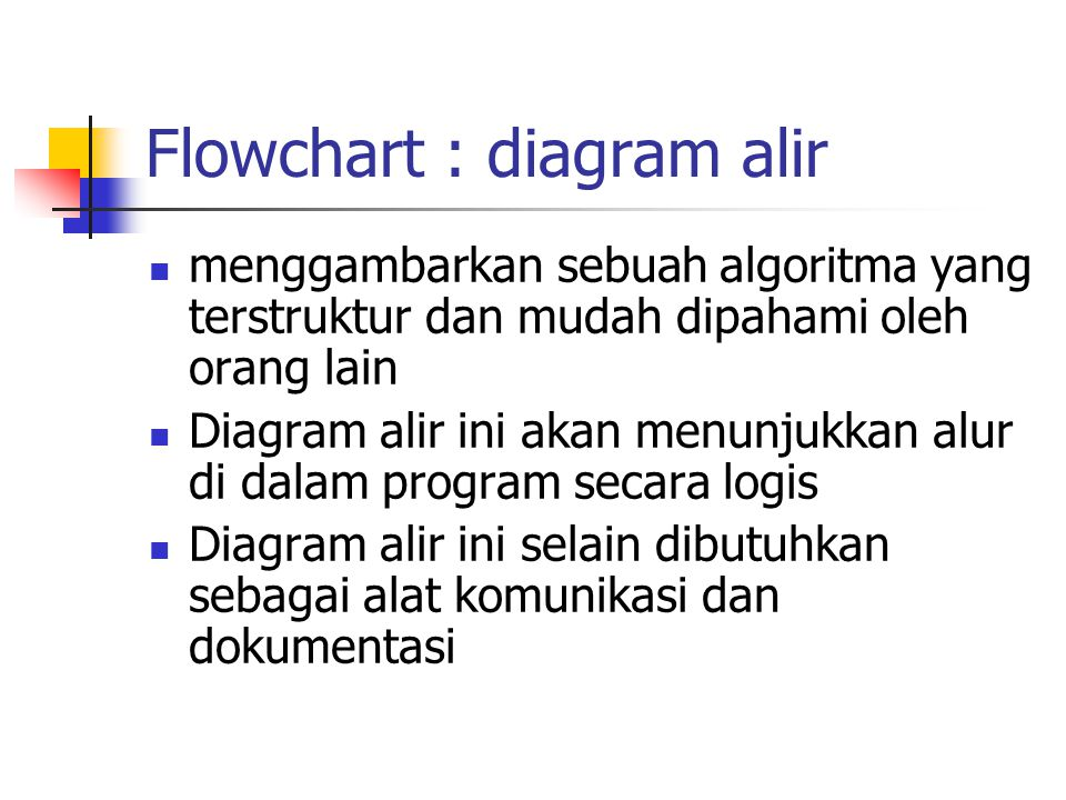 Flowchart : diagram alir