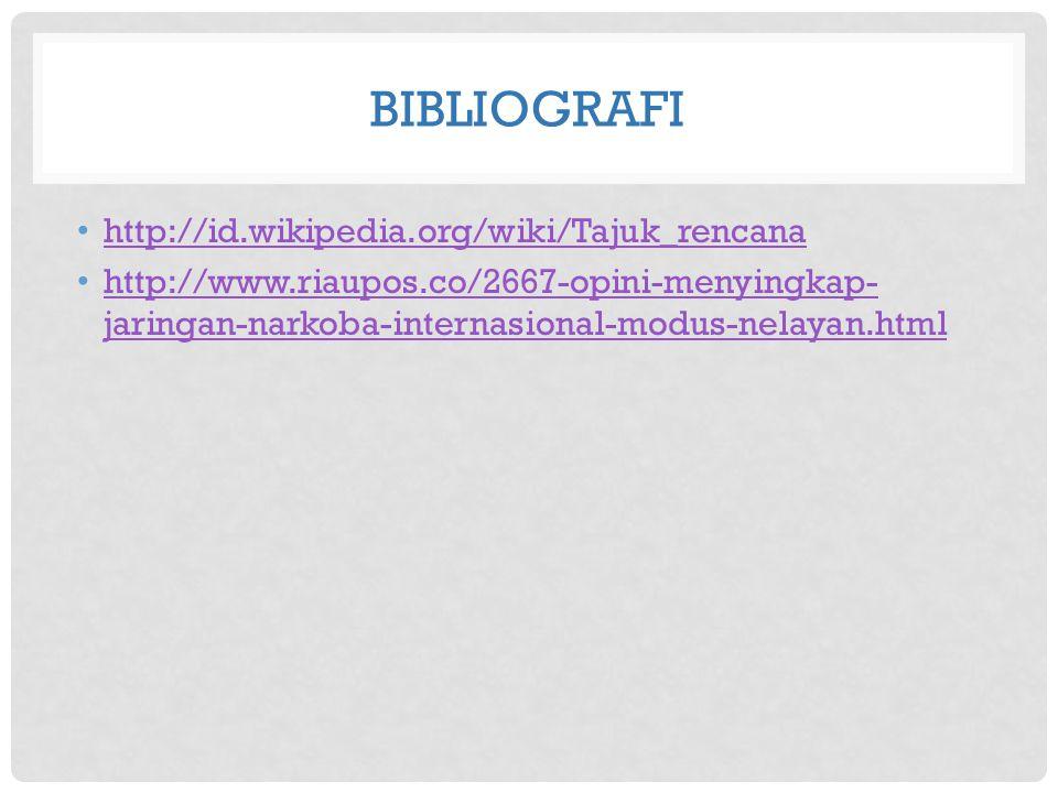 bibliografi http://id.wikipedia.org/wiki/Tajuk_rencana
