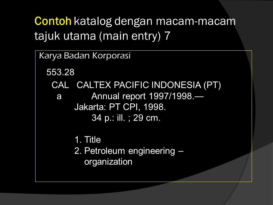 Contoh katalog dengan macam-macam tajuk utama (main entry) 7