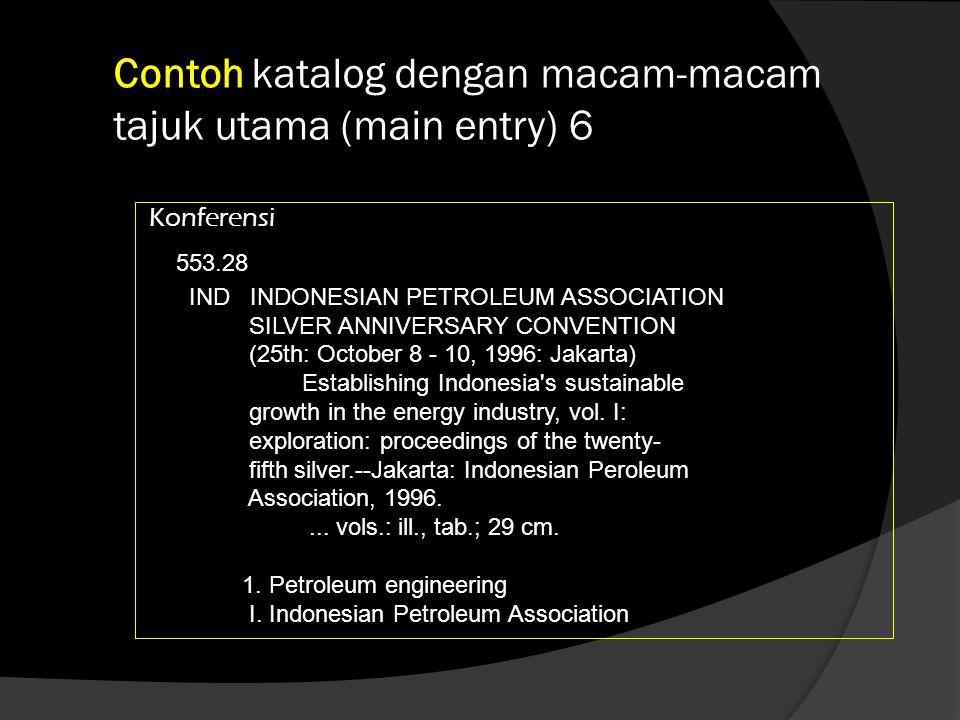 Contoh katalog dengan macam-macam tajuk utama (main entry) 6
