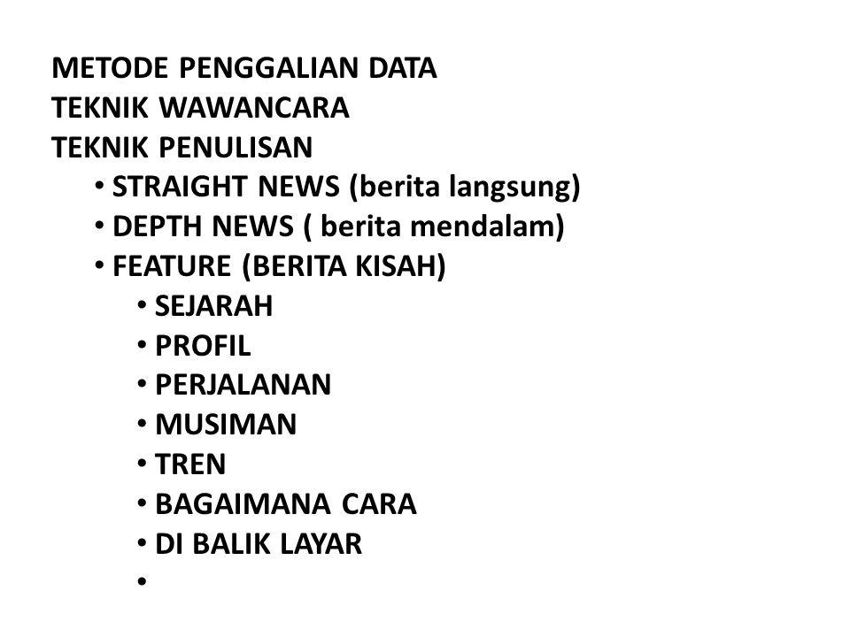 METODE PENGGALIAN DATA