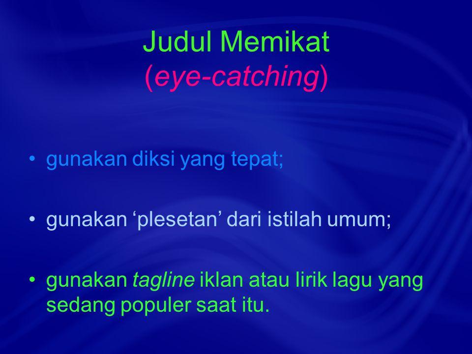Judul Memikat (eye-catching)