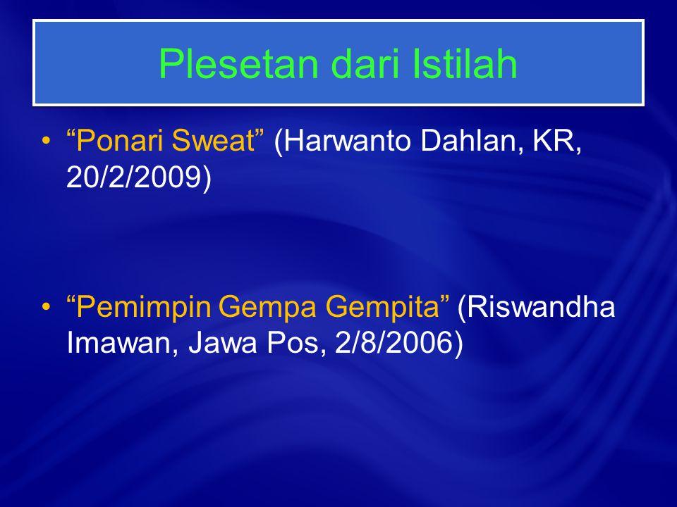 Plesetan dari Istilah Ponari Sweat (Harwanto Dahlan, KR, 20/2/2009)