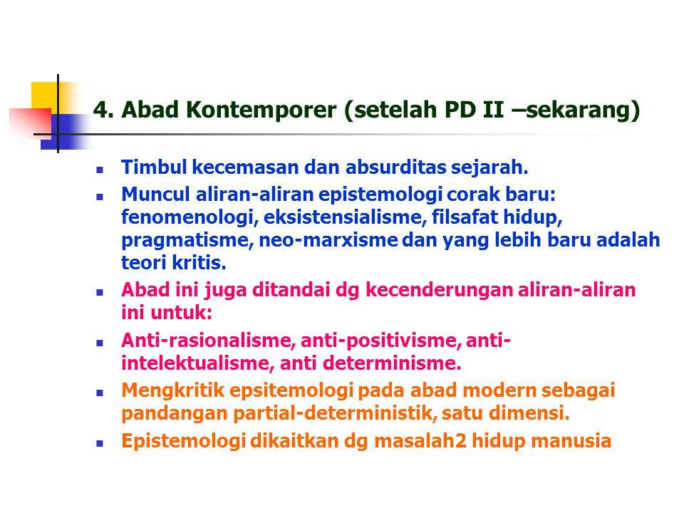 4. Abad Kontemporer (setelah PD II –sekarang)
