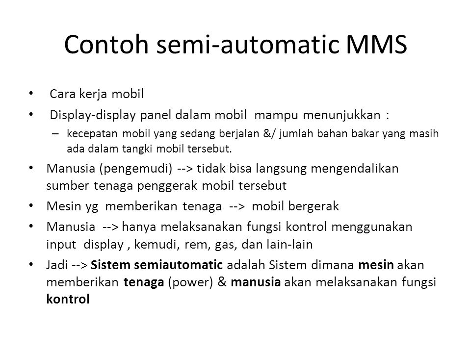 Contoh semi-automatic MMS