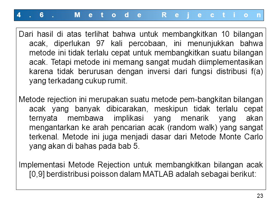 4.6. Metode Rejection