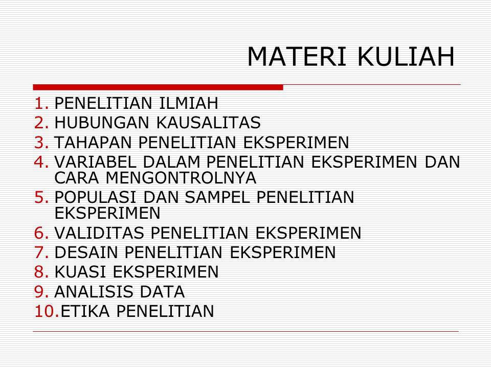 MATERI KULIAH PENELITIAN ILMIAH HUBUNGAN KAUSALITAS