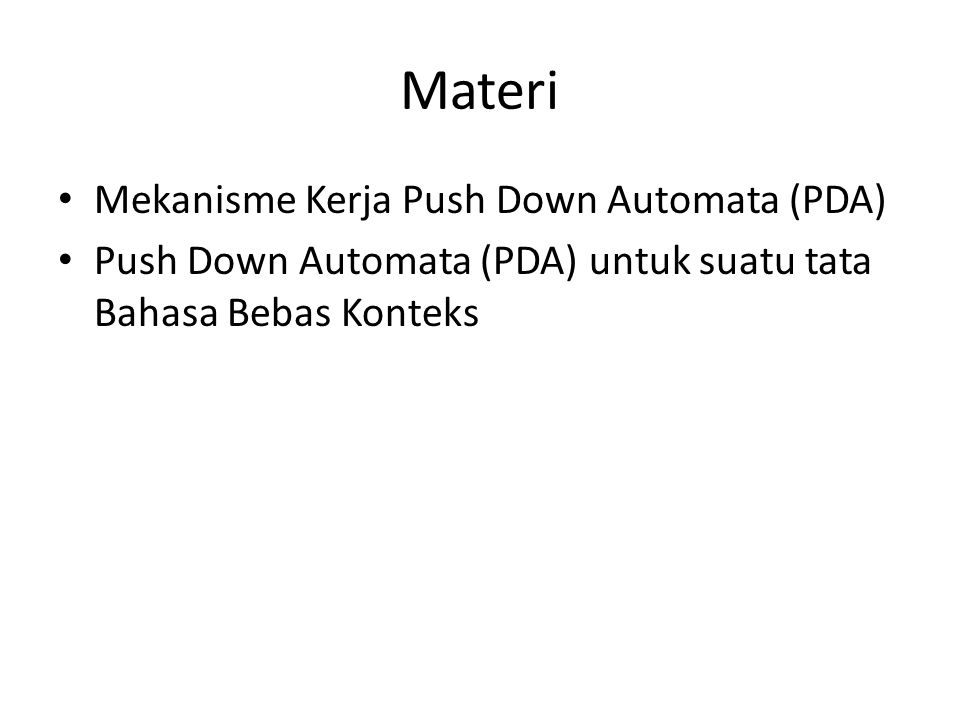 Materi Mekanisme Kerja Push Down Automata (PDA)