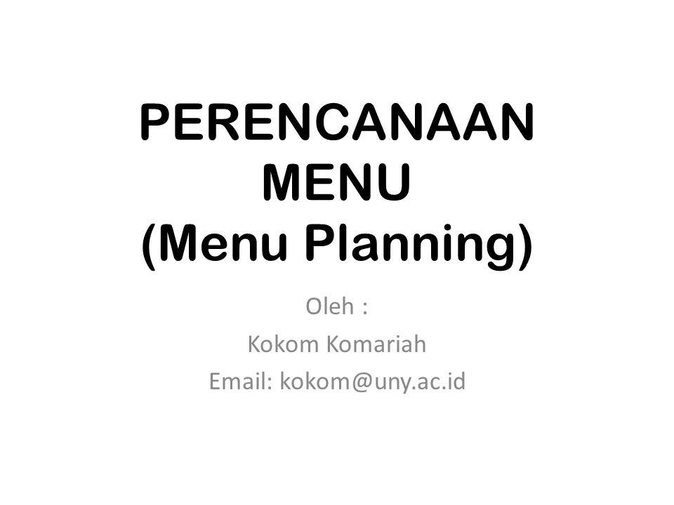 PERENCANAAN MENU (Menu Planning)