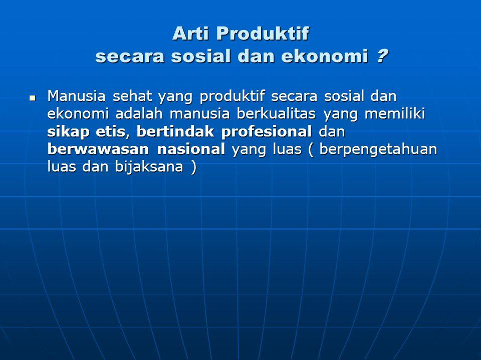 Arti Produktif secara sosial dan ekonomi