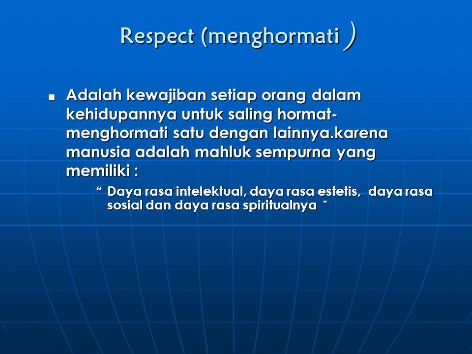 Respect (menghormati )