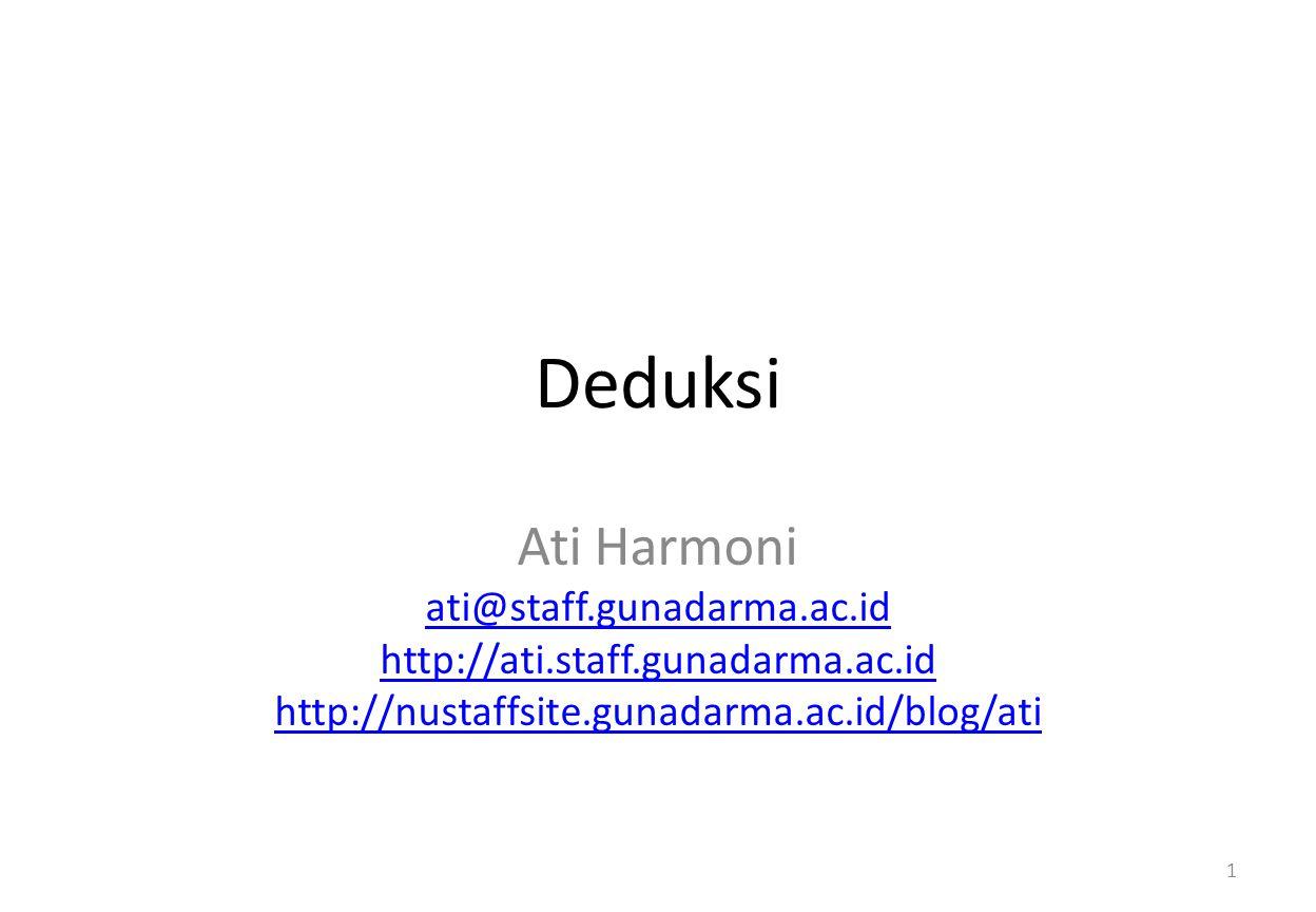 Deduksi Ati Harmoni ati@staff.gunadarma.ac.id