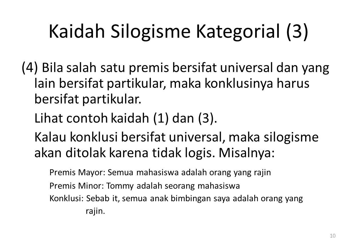Kaidah Silogisme Kategorial (3)