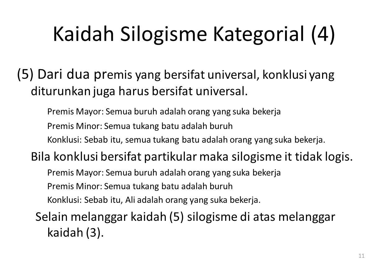 Kaidah Silogisme Kategorial (4)