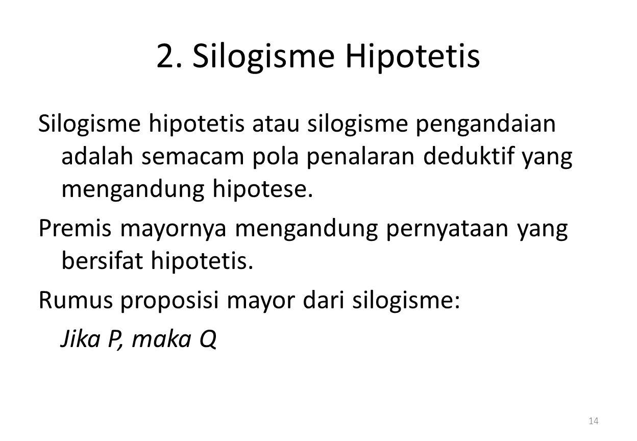 2. Silogisme Hipotetis