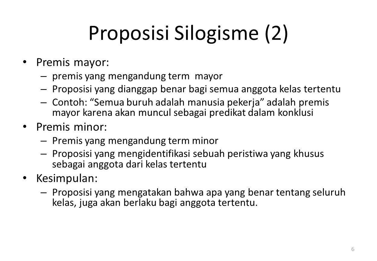 Proposisi Silogisme (2)