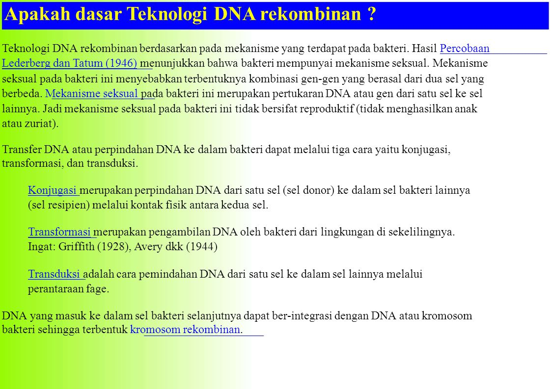 Apakah dasar Teknologi DNA rekombinan