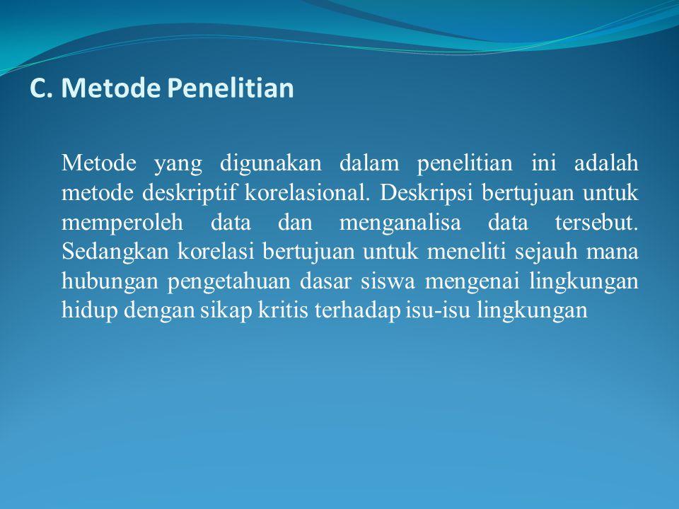 C. Metode Penelitian