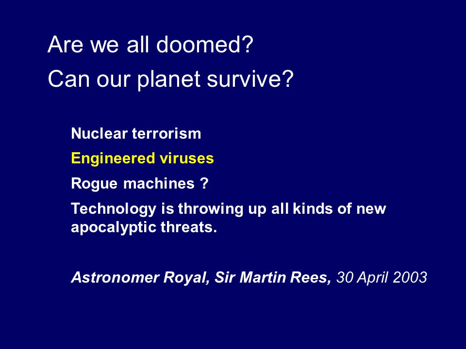 Are we all doomed Can our planet survive Nuclear terrorism